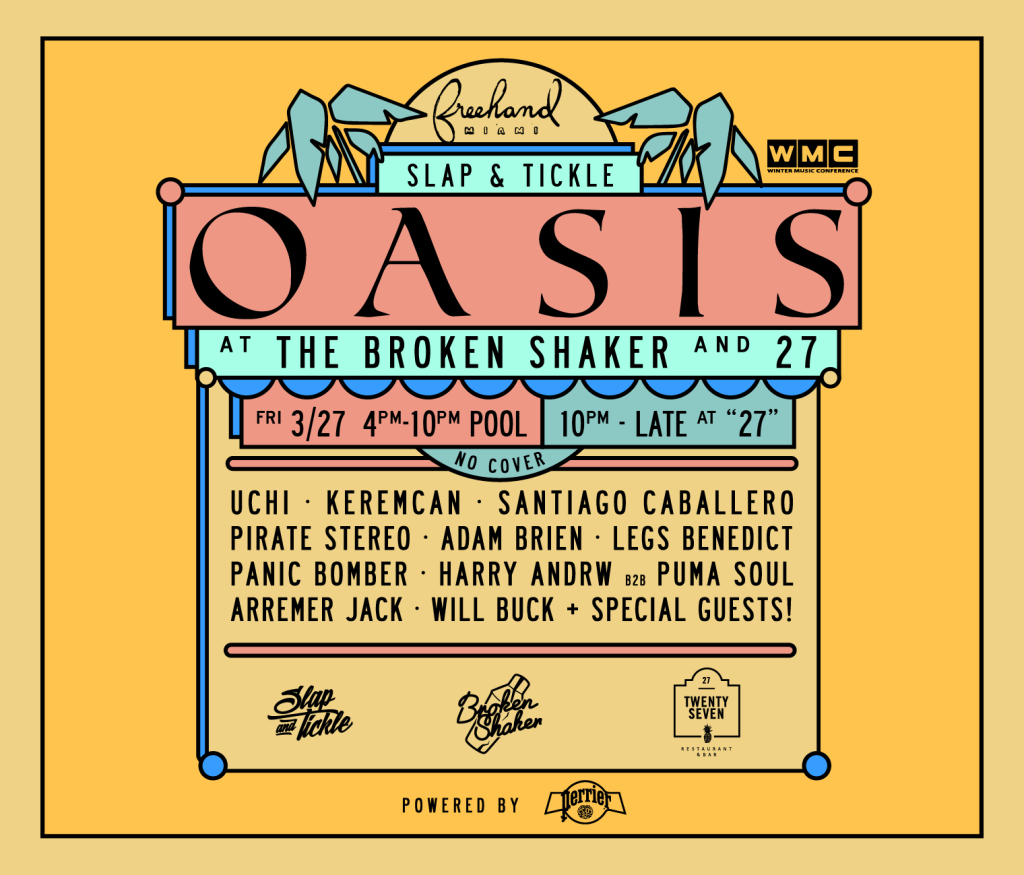 Slap & Tickle Oasis Miami WMC 2015