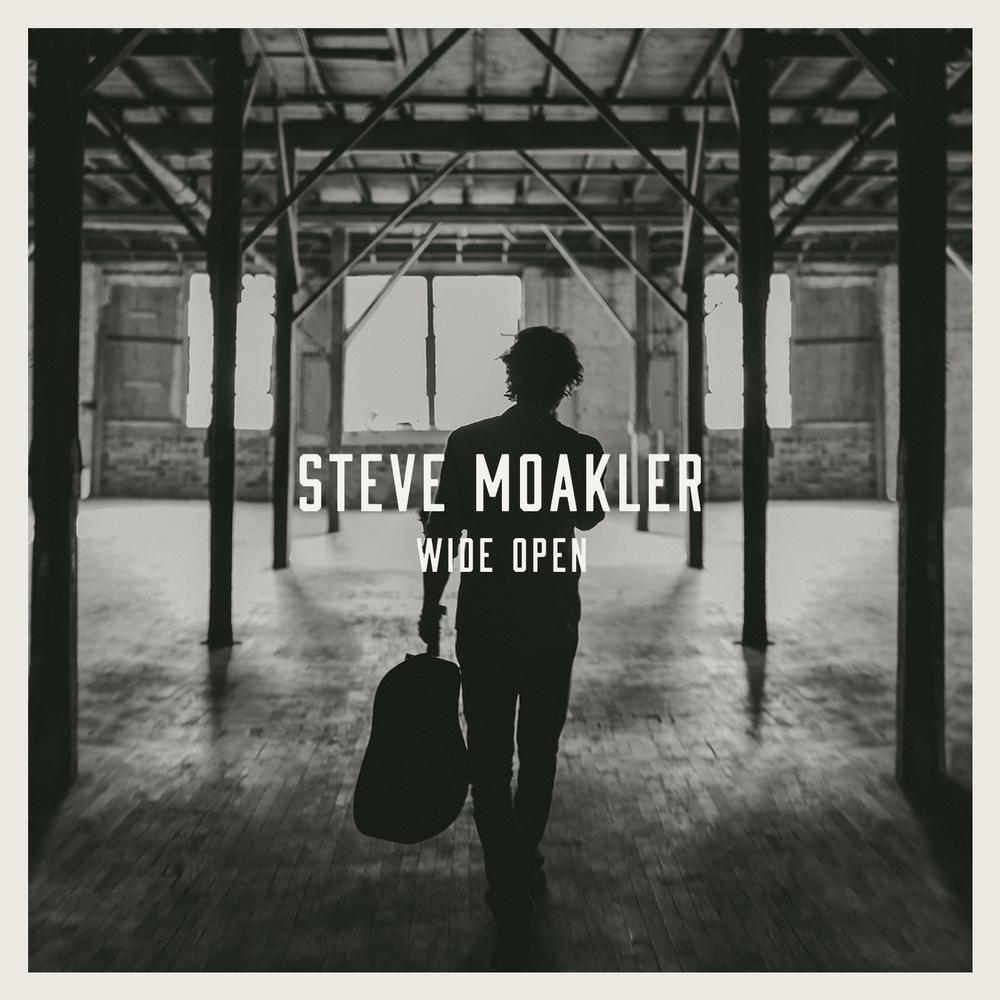 Steve Moakler Wide Open