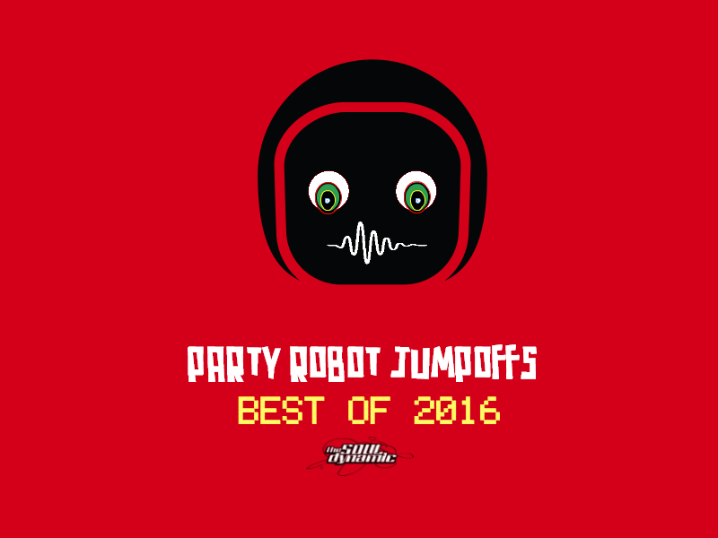 best of, party robot jumpoffs, the soul dynamic, souldynamic, best of lists, best music of 2016, 2016 best, music playlists